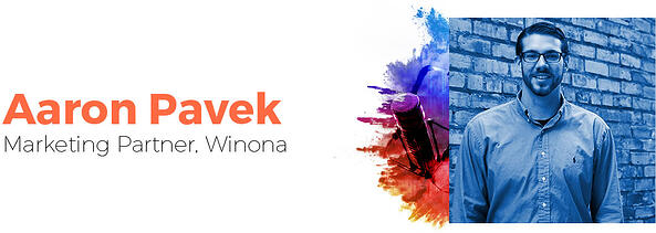 Aaron Pavek, Marketing Partner - Winona