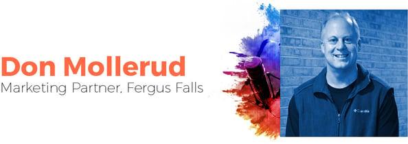 Don Mollerud, Marketing Martner in Fergus Falls