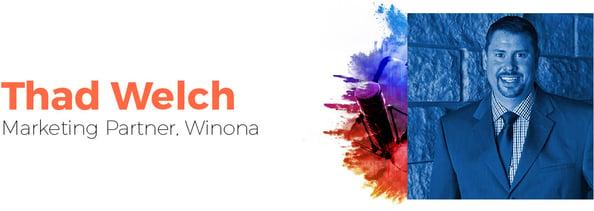 Thad Welch, Marketing Partner in Winona