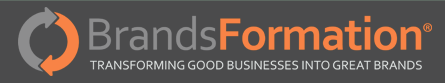 BrandsFormation: Transforming Good Businesses into Great Brands