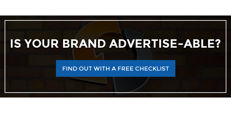 Is your brand advertise-able? Find Out with a Free Checklist